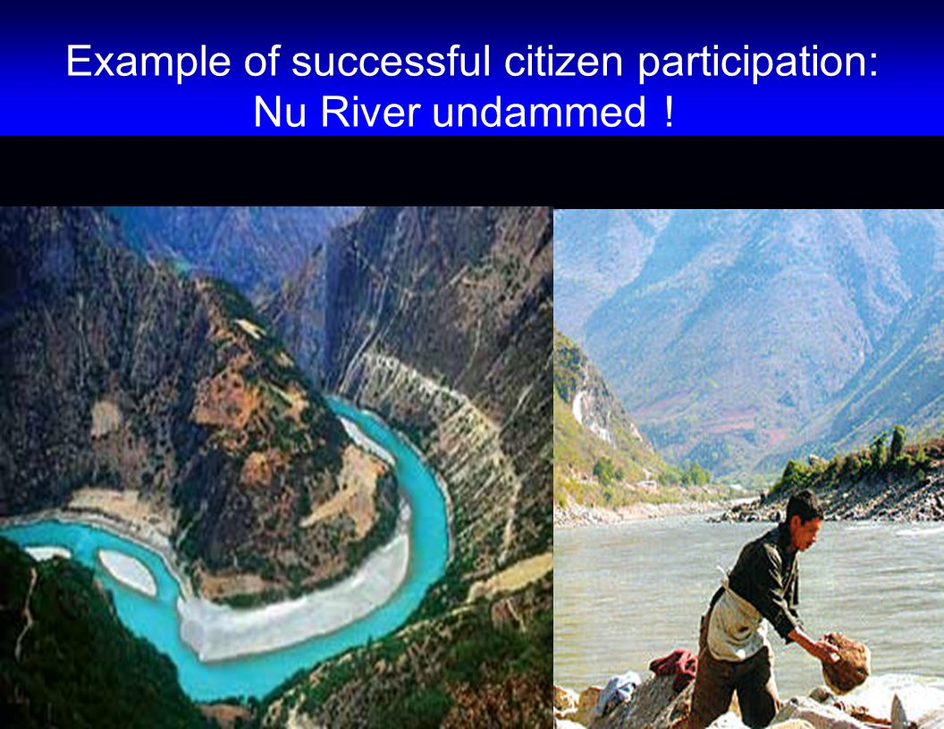 Example of successful citizen participation: Nu River undammed!