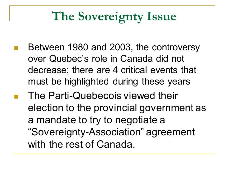 the issue of separation of quebec from the rest of canada To offer a 50-year decision moratorium on canadian citizenship choice for those staying permanently outside the new nation and an option for the separate country to return to quebec and canada if it wishes the remaining province enacts more tolerant bilingualism recognizing its anglo citizens as.