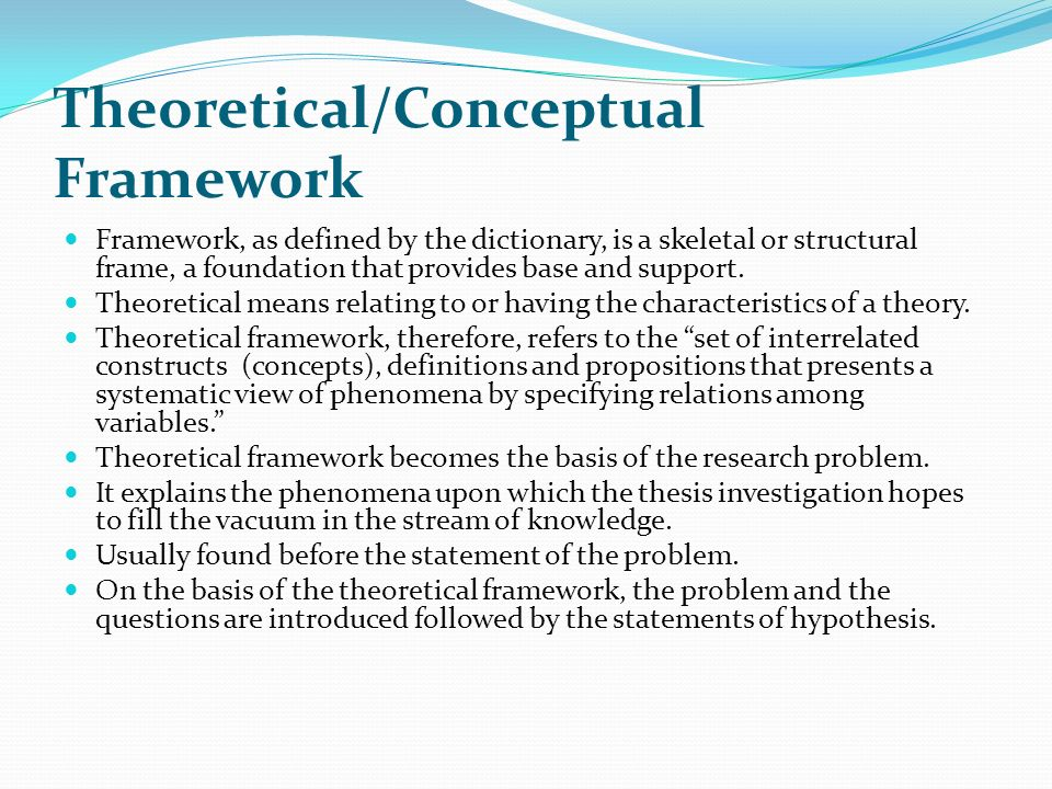 theoretical conceptual framework dissertation Theoretical vs conceptual framework generally speaking, theories used in academic research are a collection of ideas that can be used to explain things.
