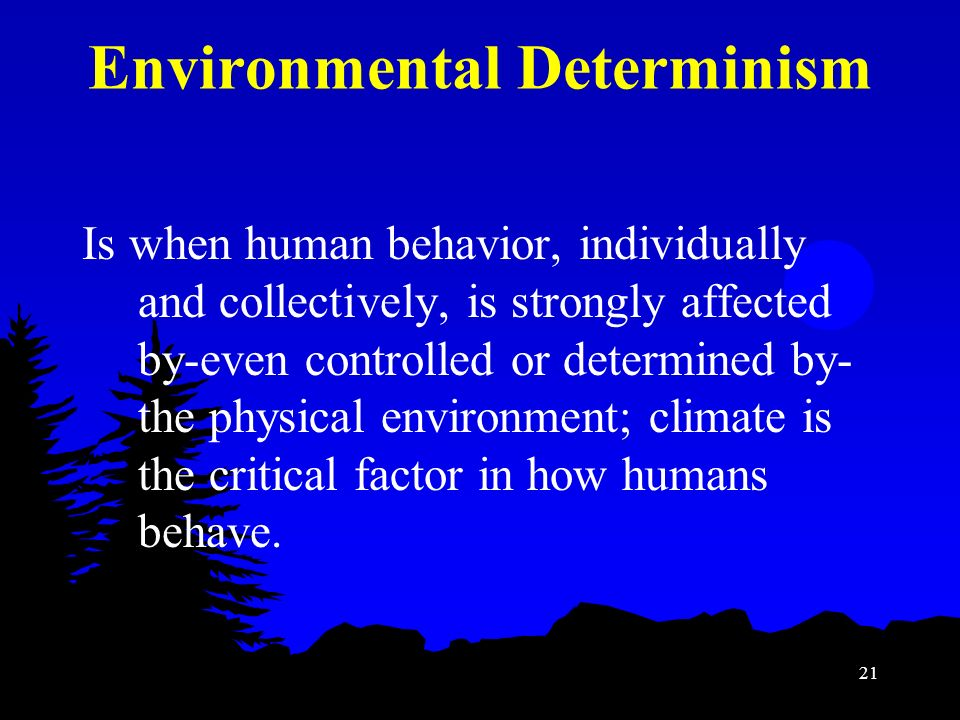 Environmental determinism human geography