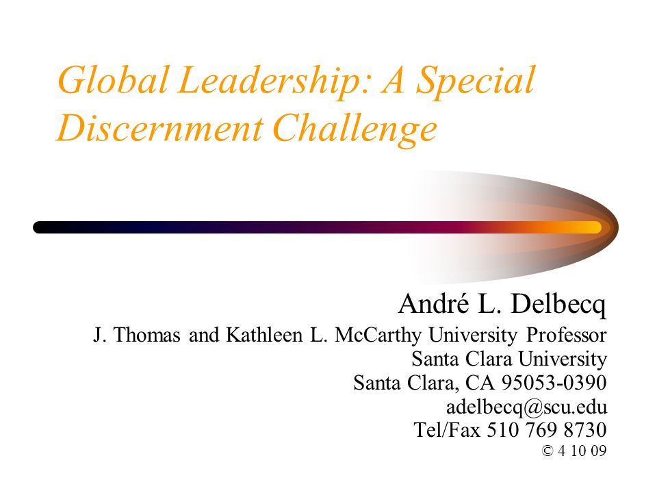 Global Leadership: A Special Discernment Challenge