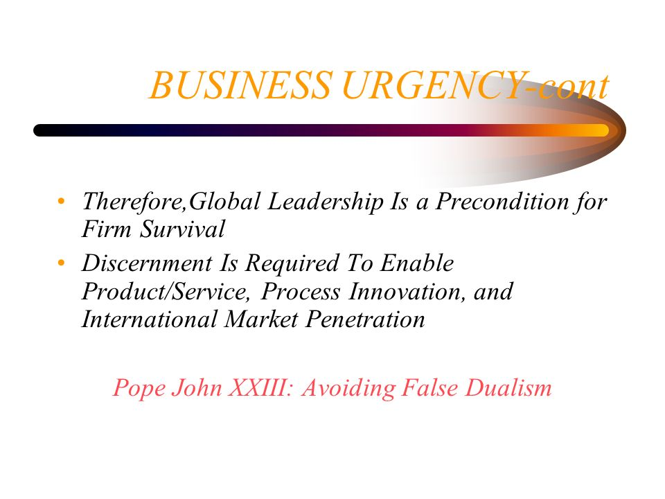 BUSINESS URGENCY-cont