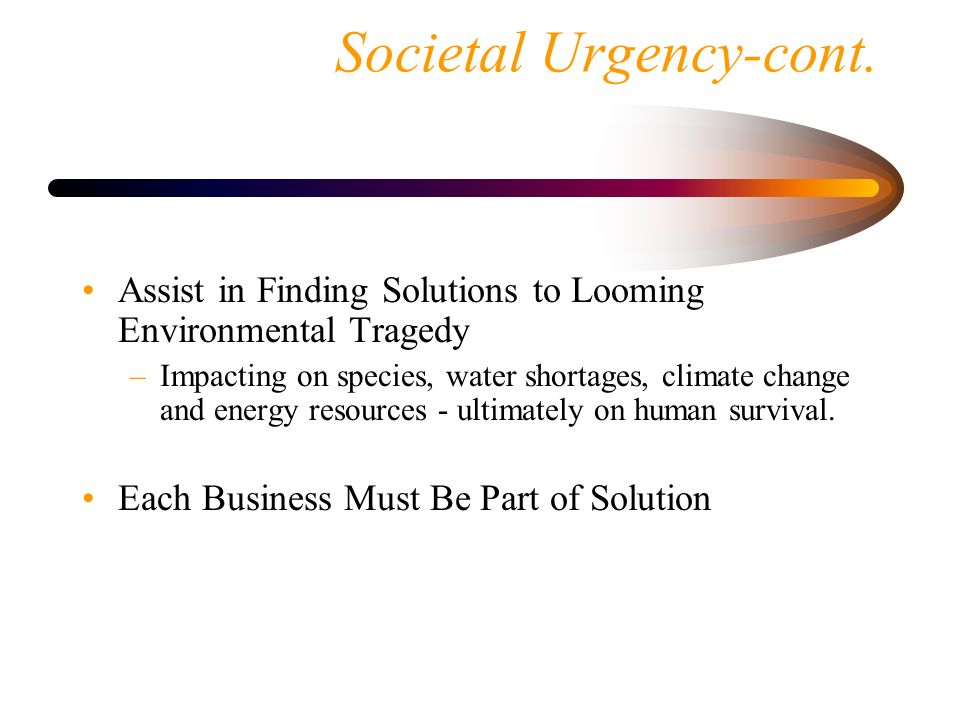 Societal Urgency-cont.