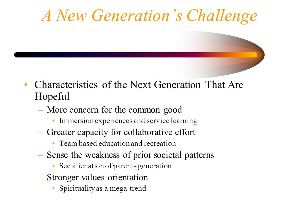 A New Generation's Challenge