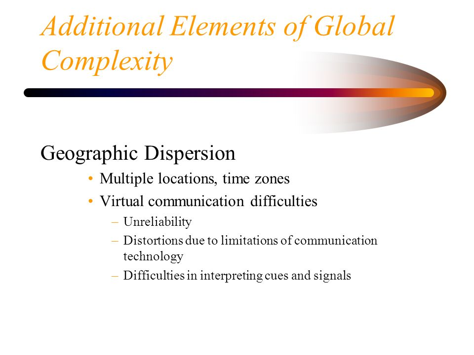 Additional Elements of Global Complexity