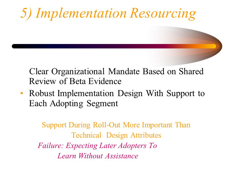 5) Implementation Resourcing