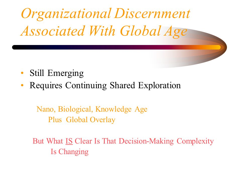 Organizational Discernment Associated With Global Age