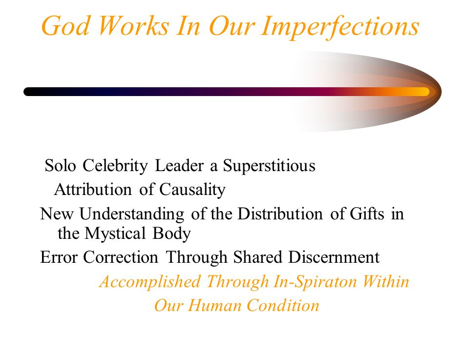 God Works In Our Imperfections