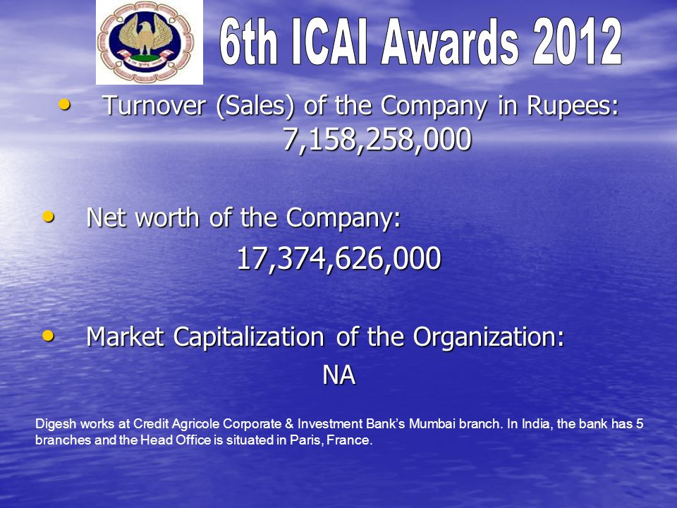 Turnover (Sales) of the Company in Rupees: 7,158,258,000