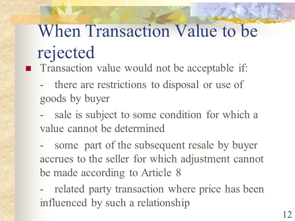 When Transaction Value to be rejected
