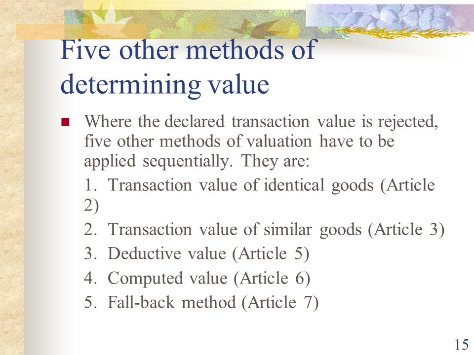 Five other methods of determining value