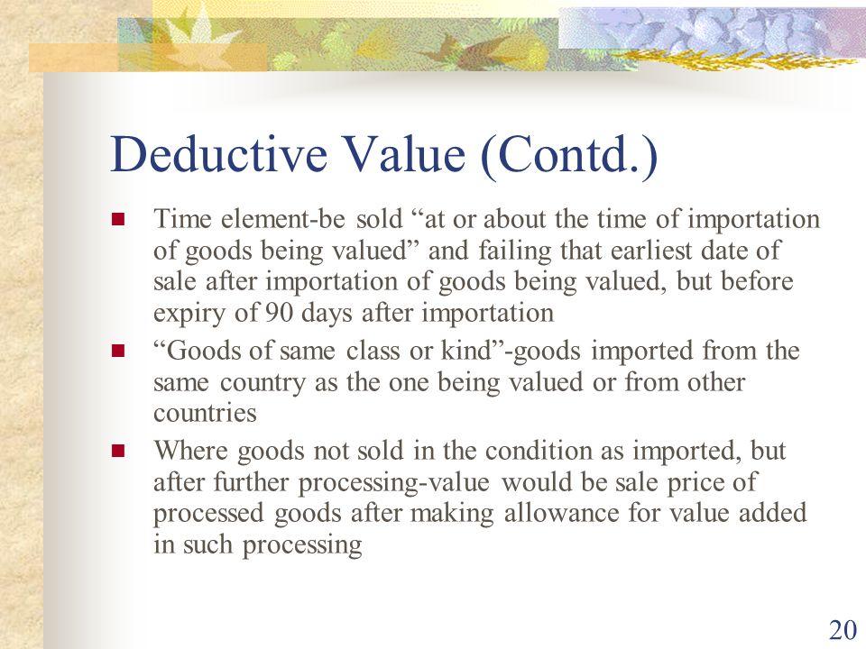 Deductive Value (Contd.)