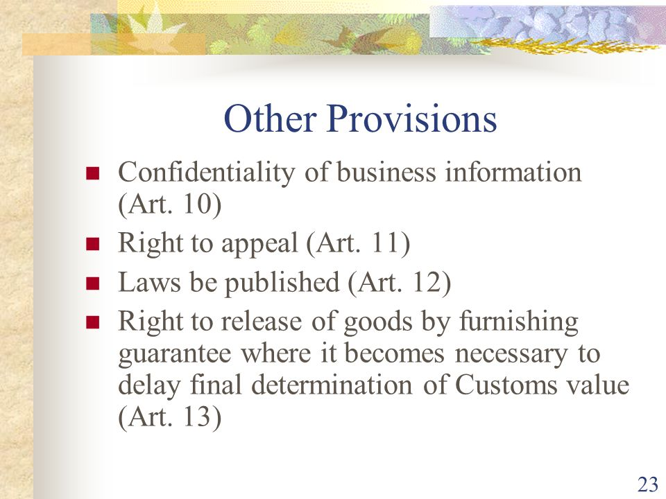 Other Provisions Confidentiality of business information (Art. 10)