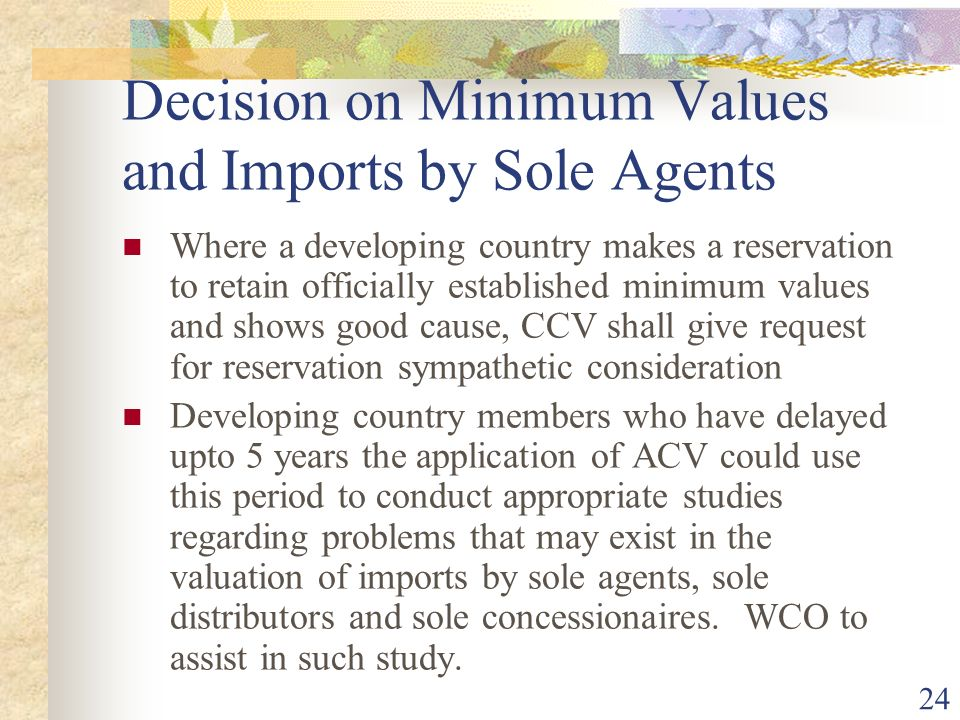 Decision on Minimum Values and Imports by Sole Agents