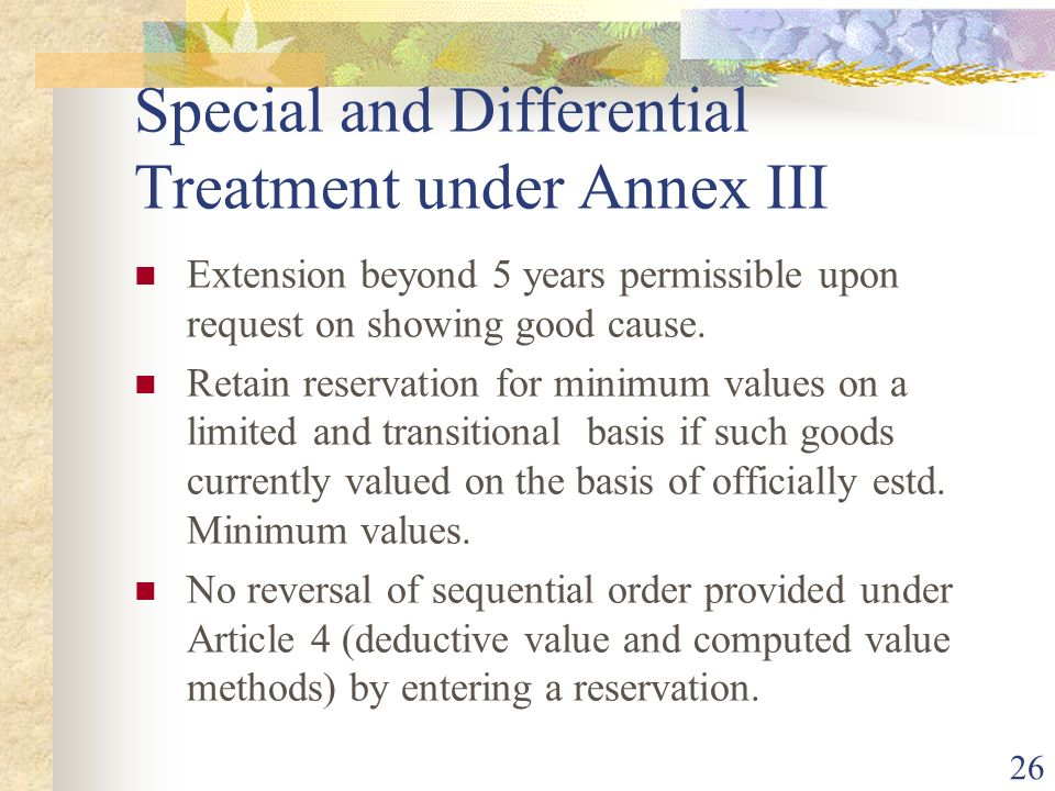 Special and Differential Treatment under Annex III