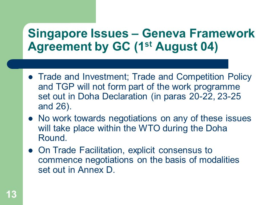 Singapore Issues – Geneva Framework Agreement by GC (1st August 04)