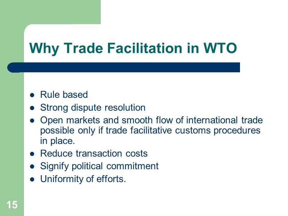 Why Trade Facilitation in WTO