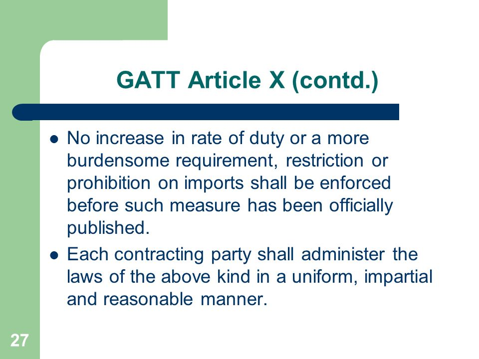 GATT Article X (contd.)