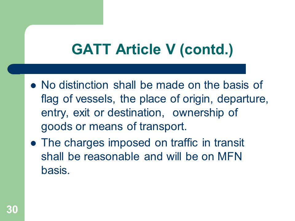 GATT Article V (contd.)