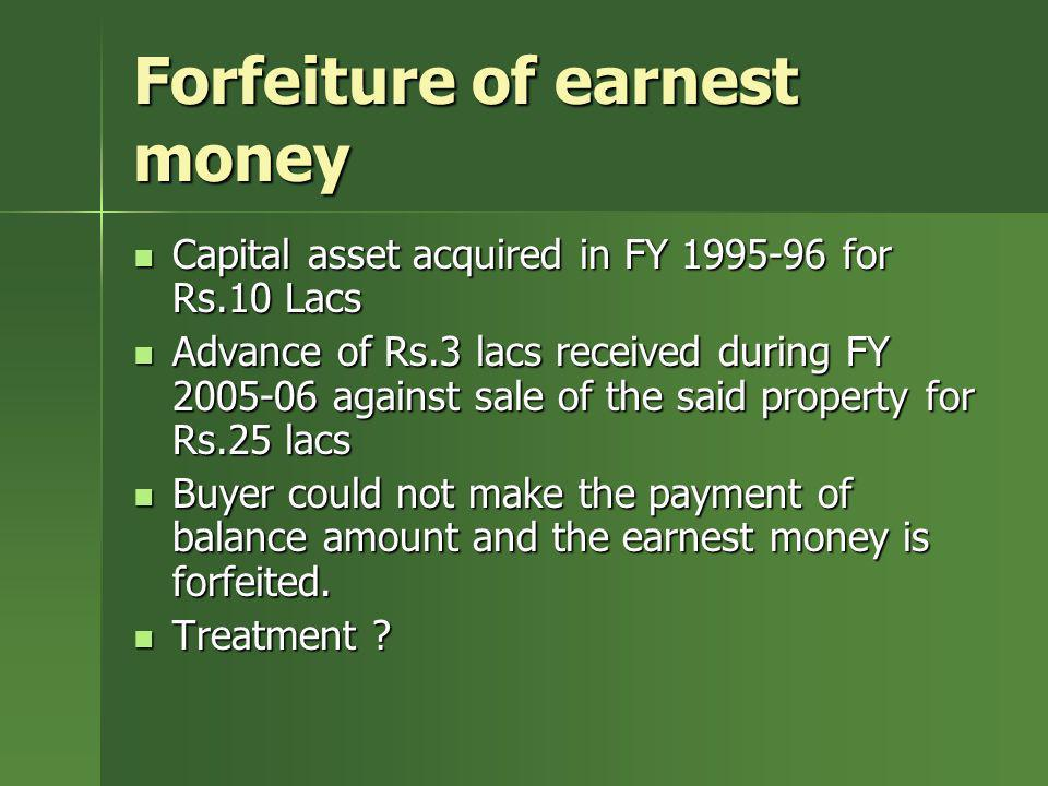 Forfeiture of earnest money