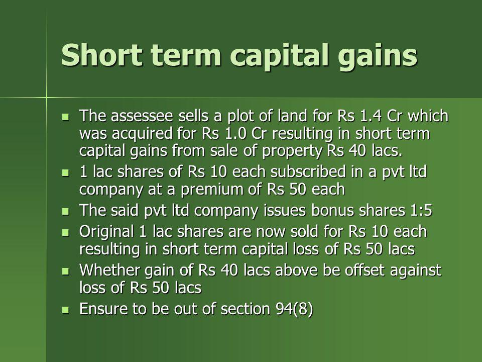 Short term capital gains