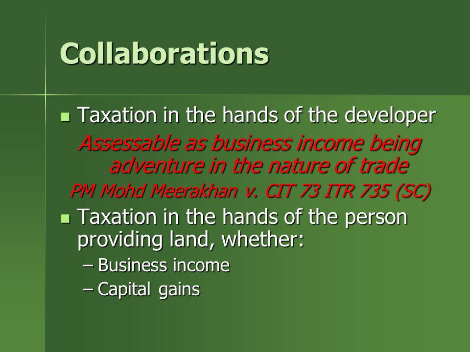 Collaborations Taxation in the hands of the developer