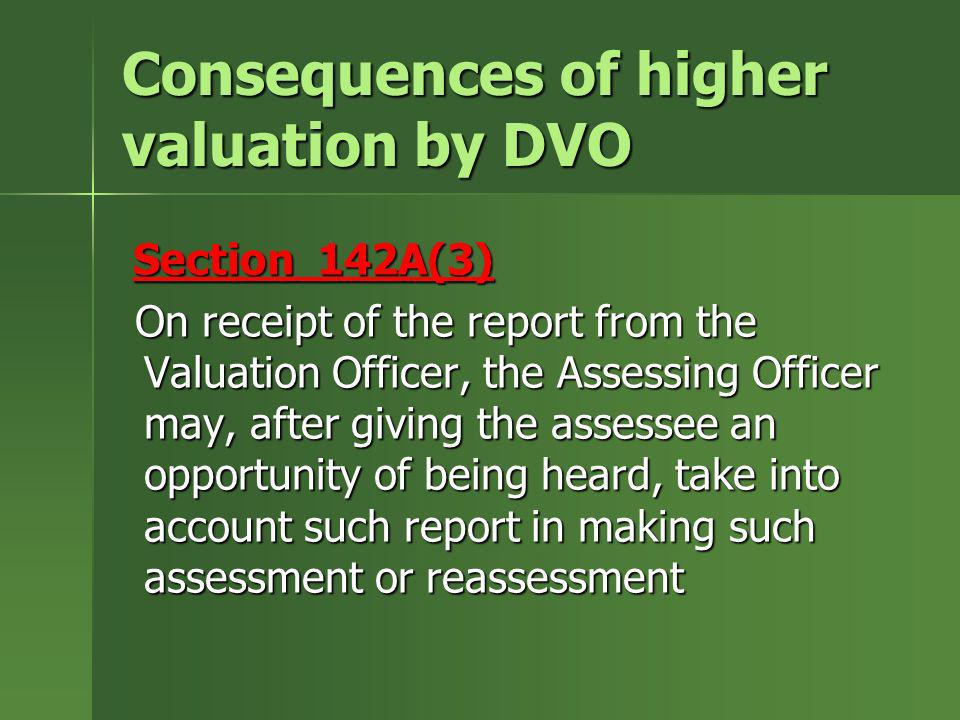 Consequences of higher valuation by DVO