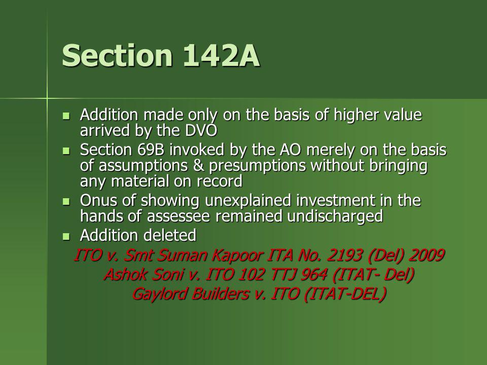 Section 142AAddition made only on the basis of higher value arrived by the DVO.
