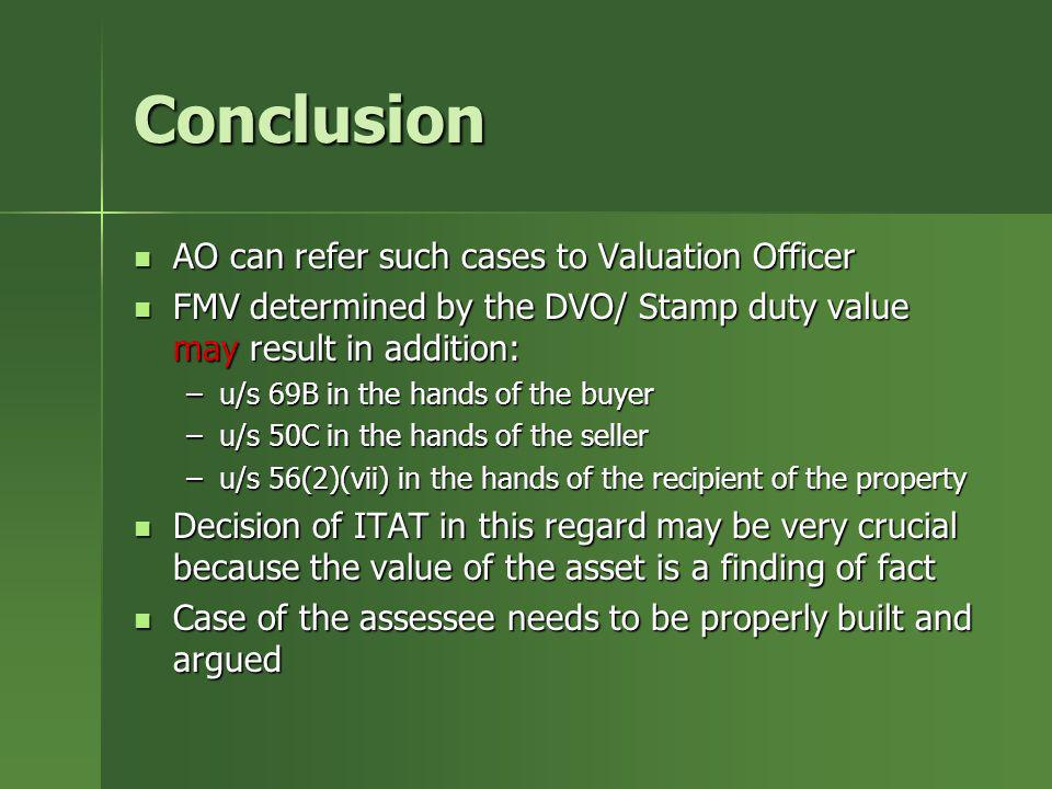 Conclusion AO can refer such cases to Valuation Officer