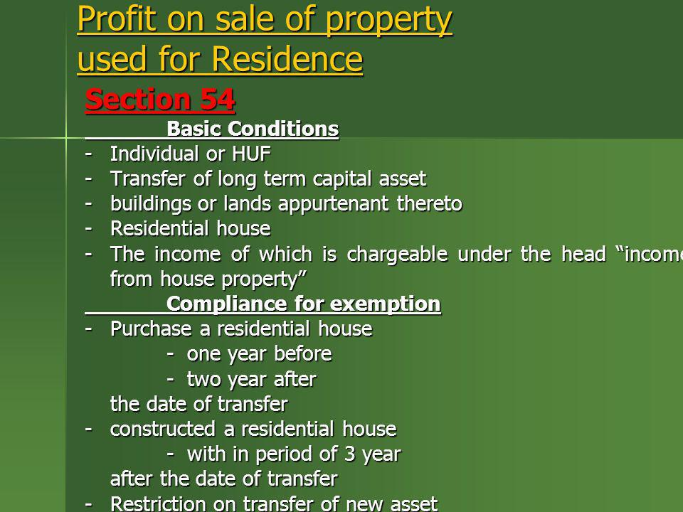 Profit on sale of property used for Residence