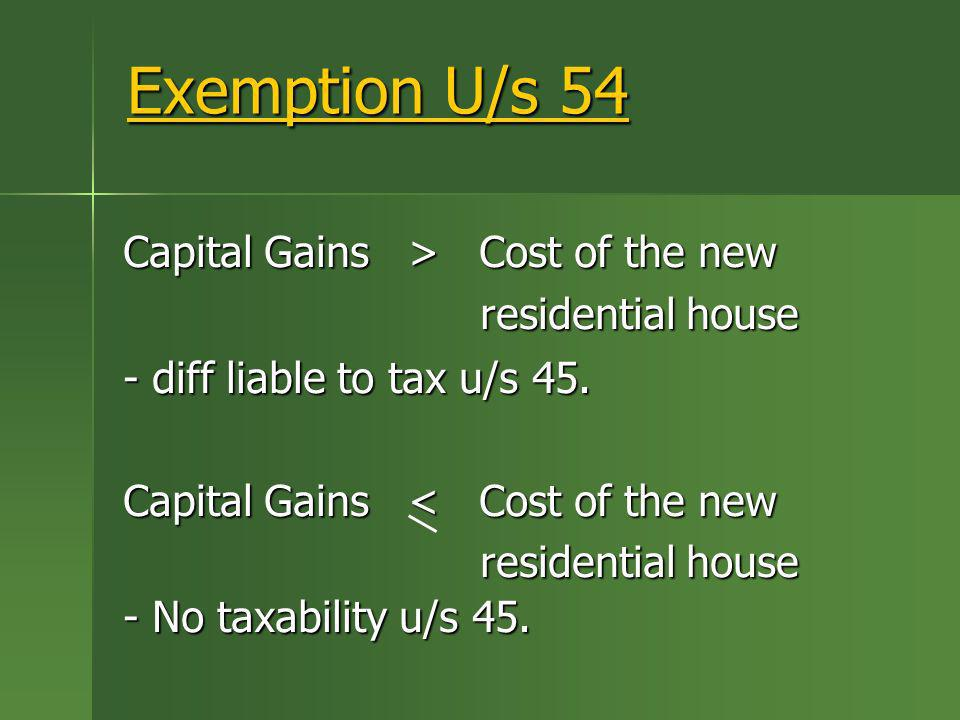 Exemption U/s 54 Capital Gains > Cost of the new residential house