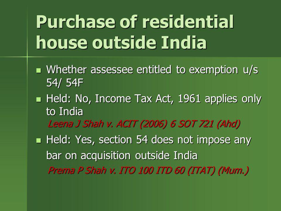 Purchase of residential house outside India