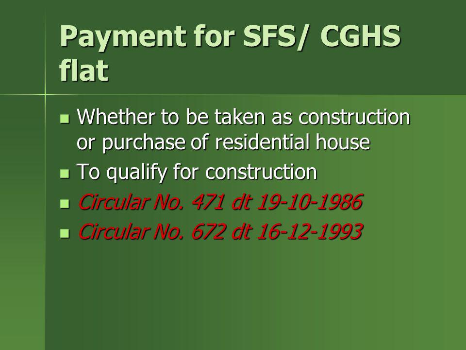 Payment for SFS/ CGHS flat