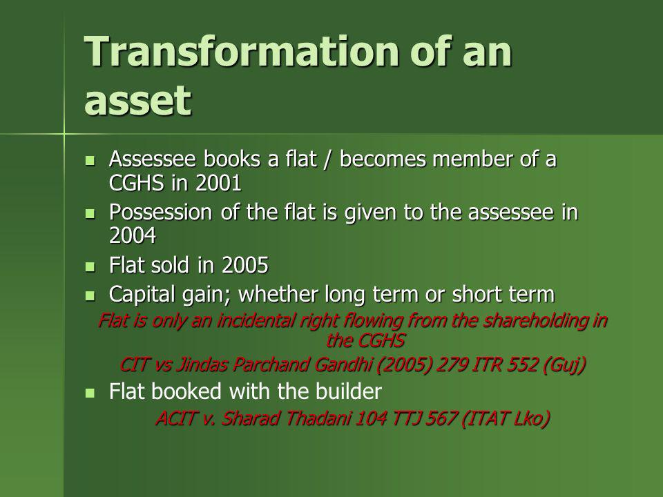 Transformation of an asset