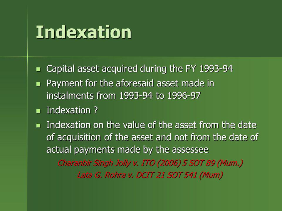 Indexation Capital asset acquired during the FY 1993-94