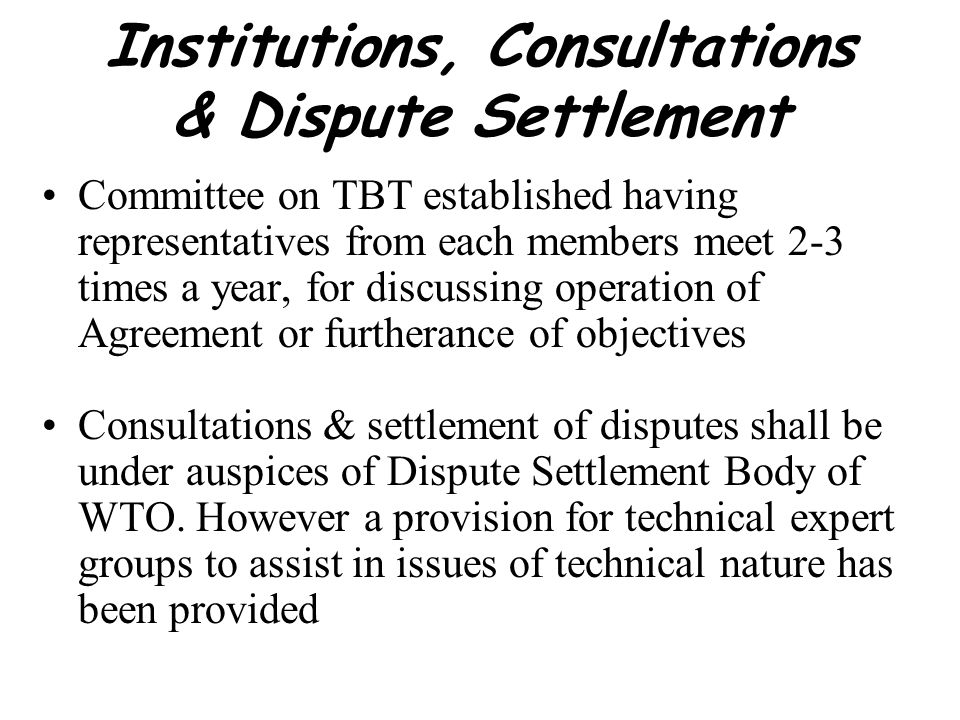 Institutions, Consultations & Dispute Settlement