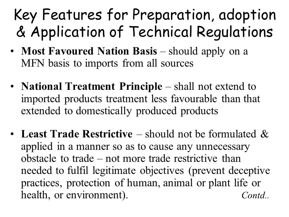 Key Features for Preparation, adoption & Application of Technical Regulations