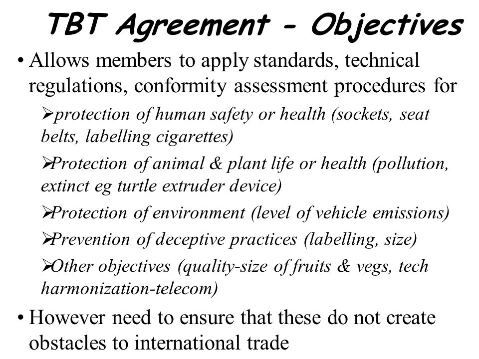 TBT Agreement - Objectives