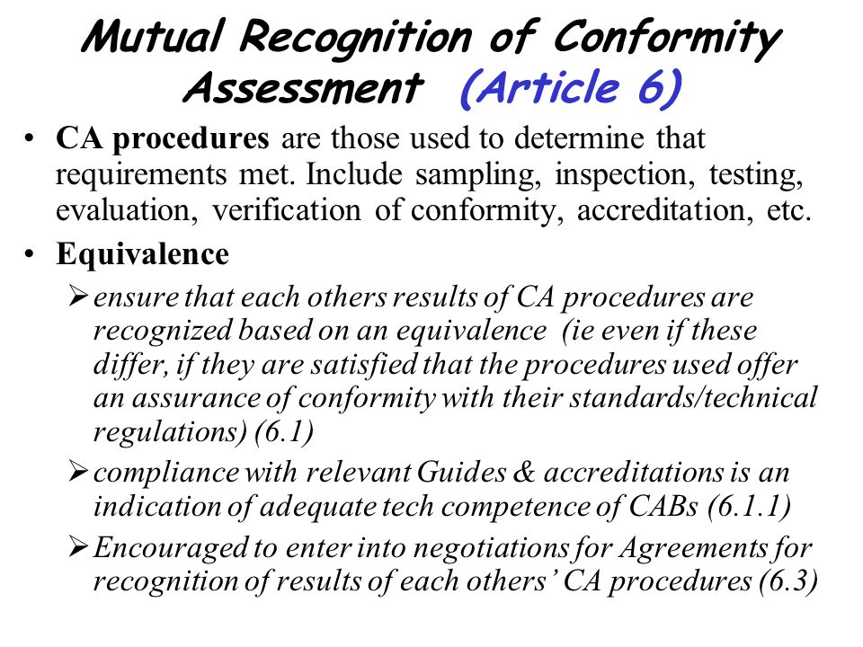 Mutual Recognition of Conformity Assessment (Article 6)