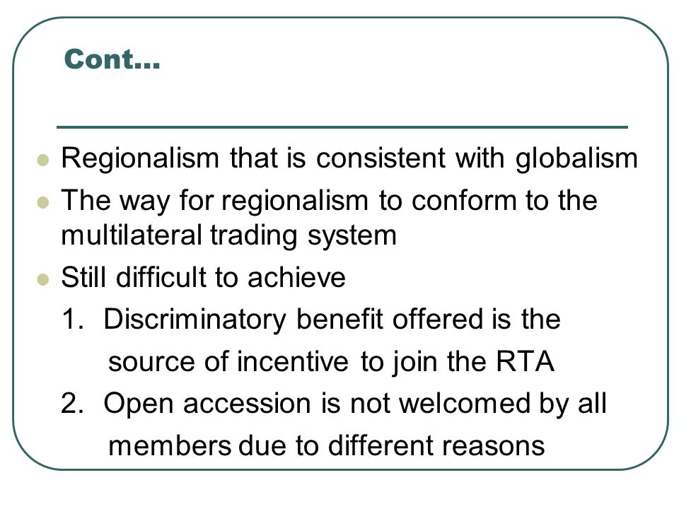Regionalism that is consistent with globalism