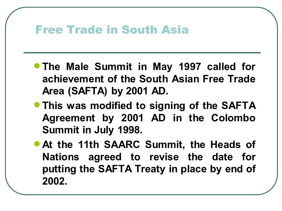 Free Trade in South Asia