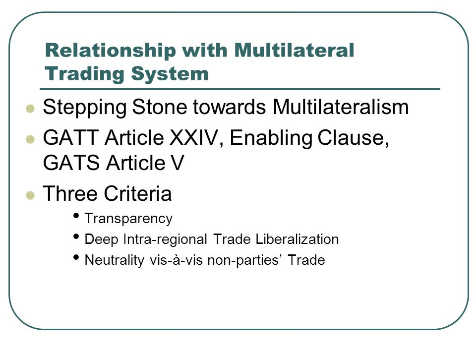 Relationship with Multilateral Trading System