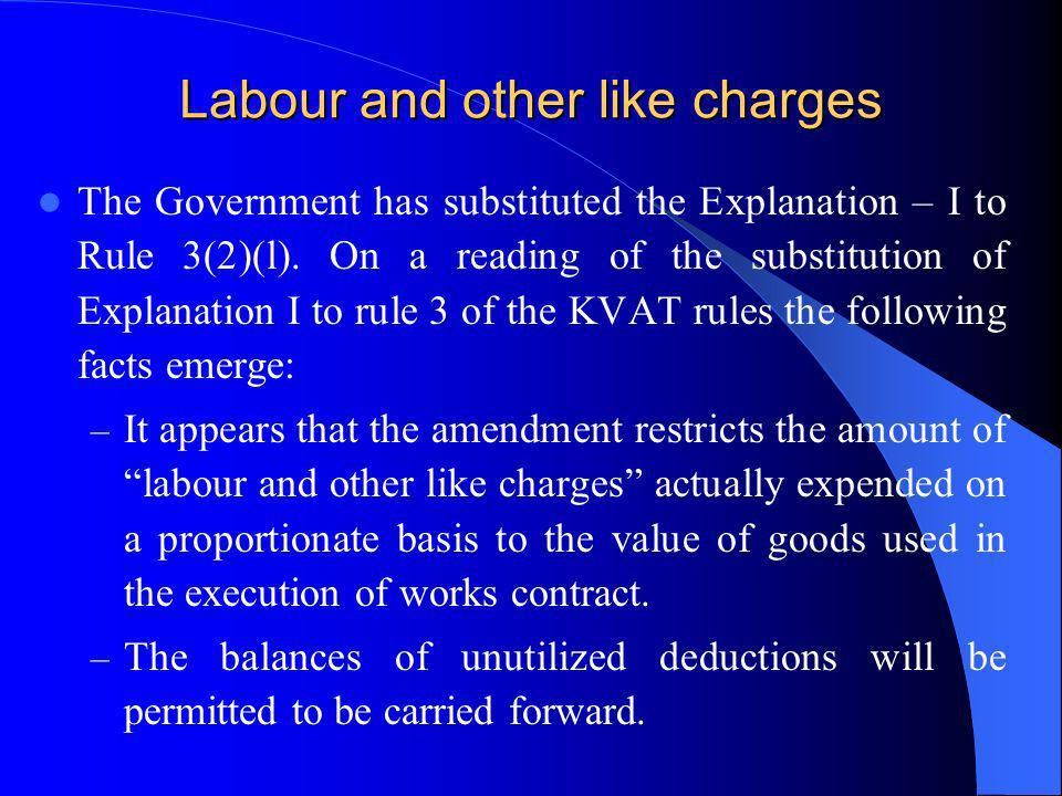 Labour and other like charges