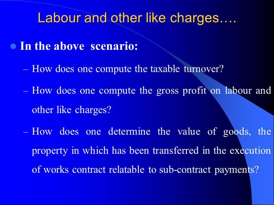 Labour and other like charges….