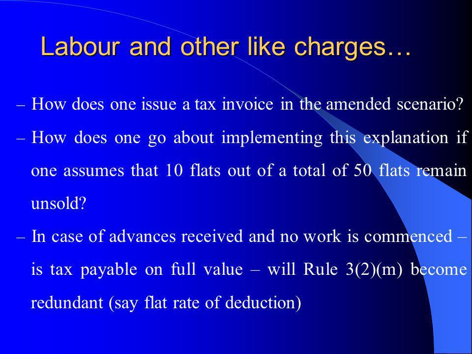 Labour and other like charges…