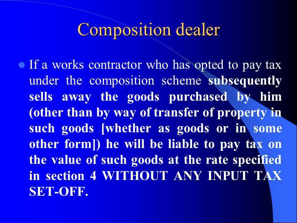 Composition dealer