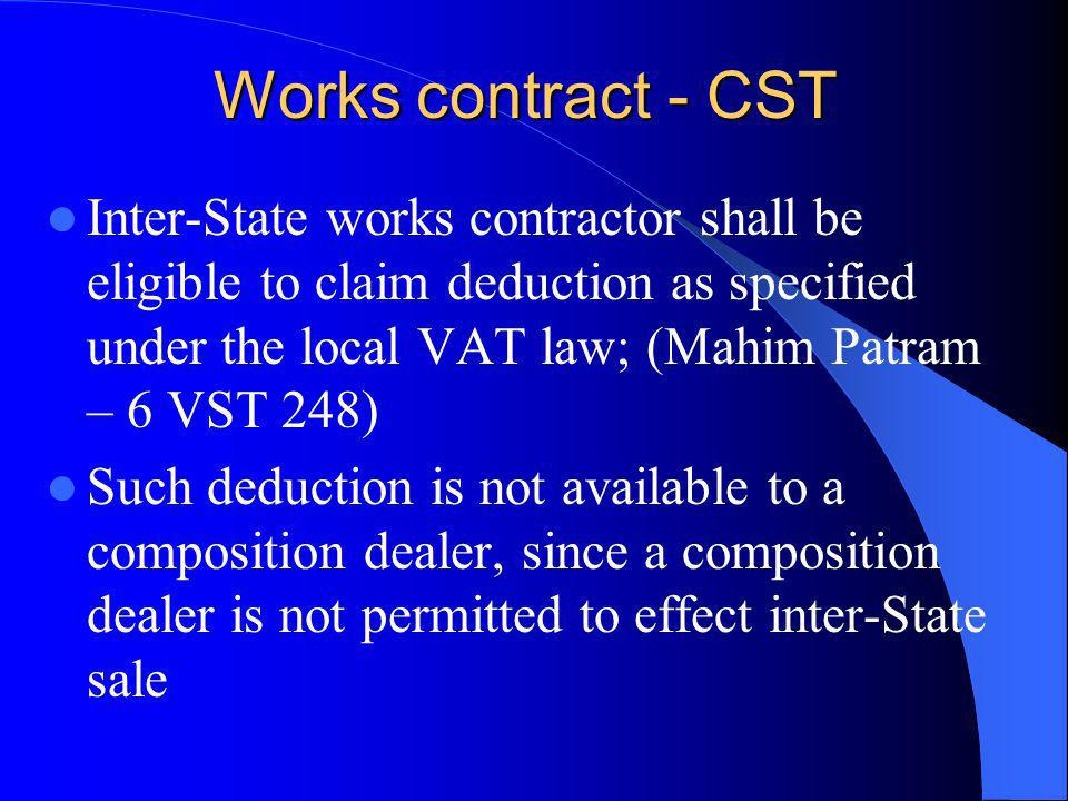 Works contract - CST