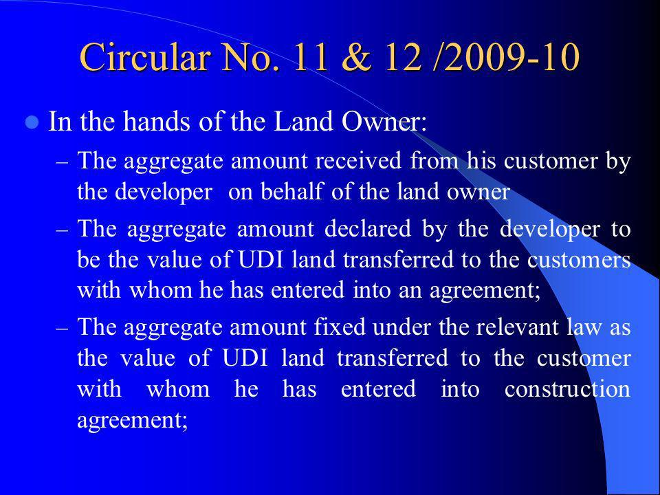 Circular No. 11 & 12 /2009-10 In the hands of the Land Owner: