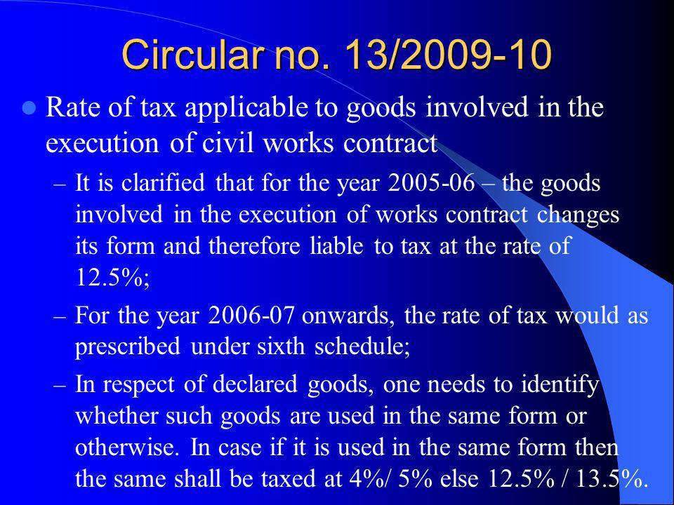 Circular no. 13/2009-10 Rate of tax applicable to goods involved in the execution of civil works contract.