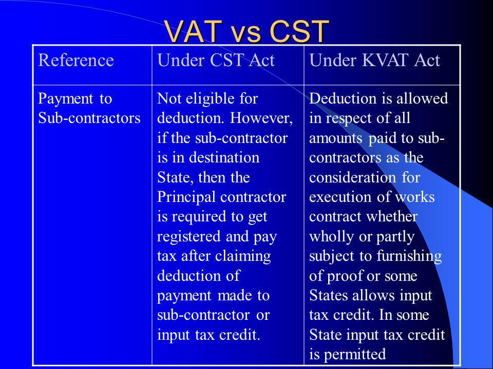 VAT vs CST Reference Under CST Act Under KVAT Act